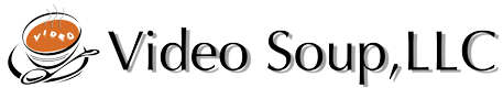 Video Soup, LLC.